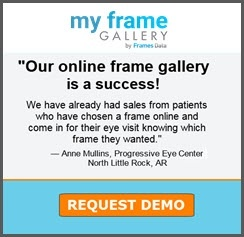 """Our online frame gallery is a success!""  Request a demo for your practice today."