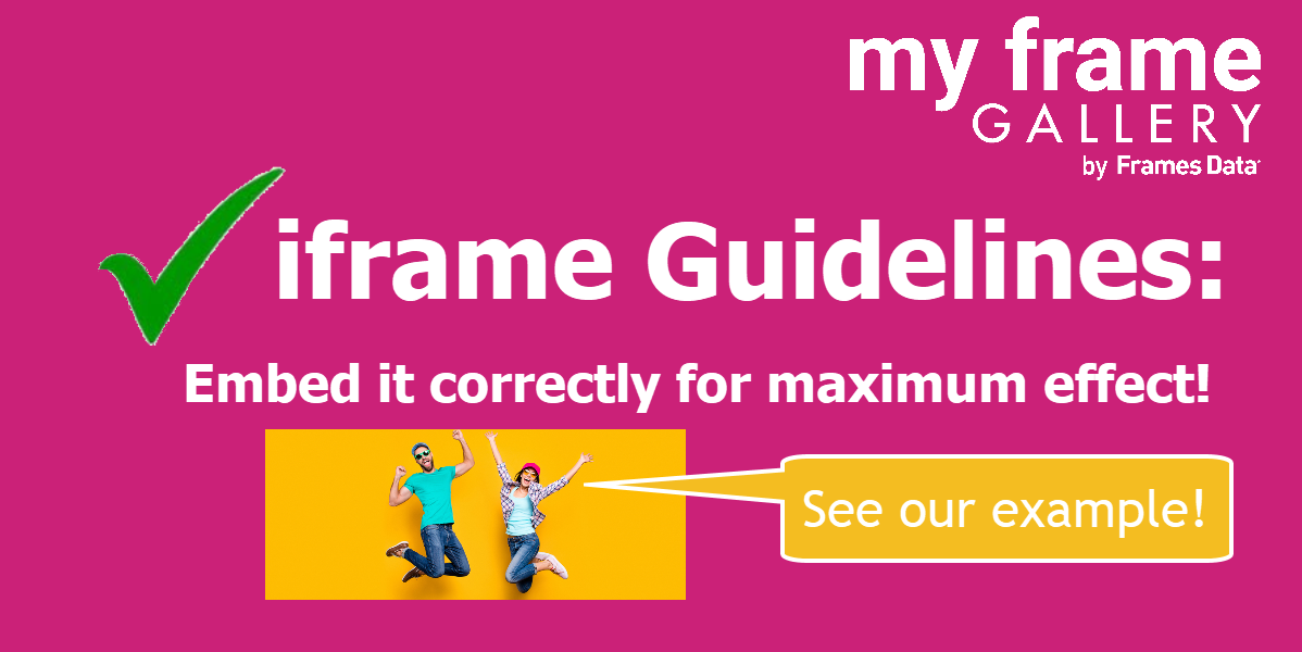 Iframe Guidelines for My Frame Gallery users